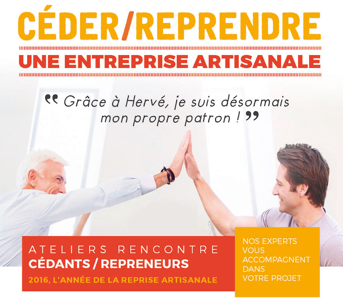 Ateliers Rencontre cedants / repreneurs: Etre au bon endroit au bon moment (Aquitaine)